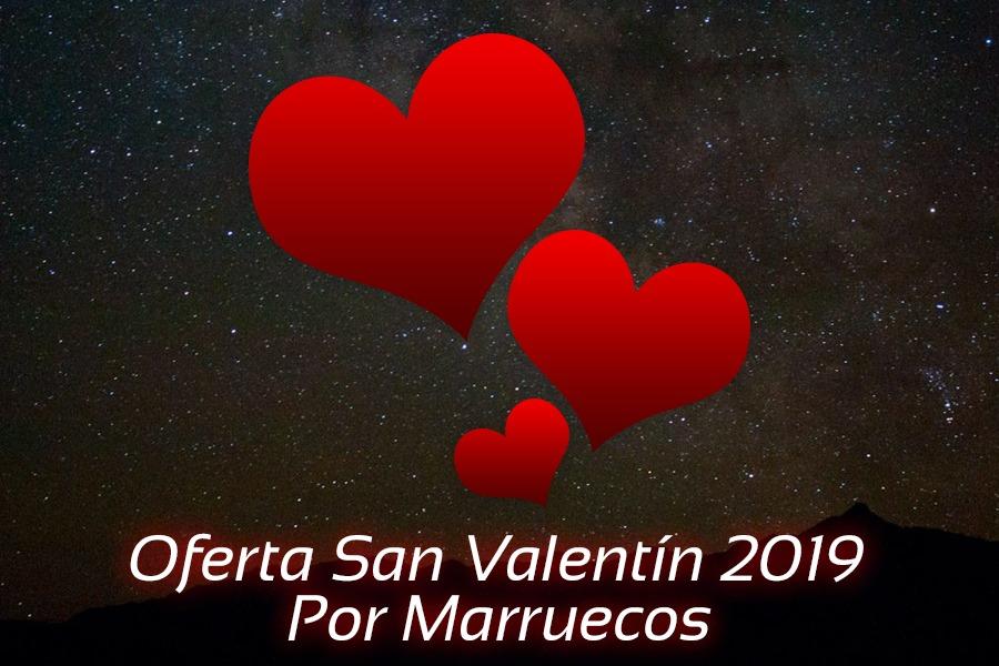oferta romántica san valentín 2019 por marruecos