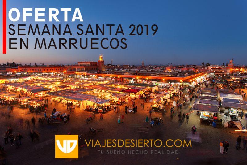 Semana, Oferta Semana Santa en Marruecos 2019 – Reserva ya tu viaje